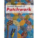 Secondo manuale di patchwork di Anna Maria Turchi