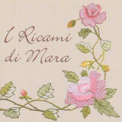I ricami di Mara di Tina Bortolamasi, Silvana Macchioni, Didi Stauder, Lorella Tampieri