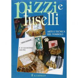 Pizzi e fuselli di F. D'Agostino Soncini