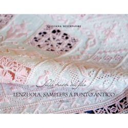 Sulle tracce del filo - Lenzuola, samplers a punto antico di Giuliana Buonpadre
