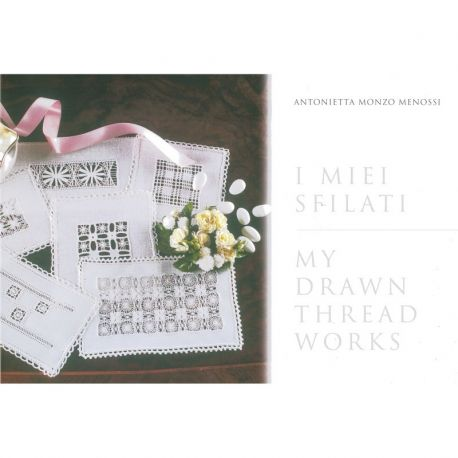 I miei sfilati - My Drawn Thread Works di Antonietta Monzo Menossi