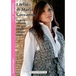 I telai di Maria Giovanna - MP 2