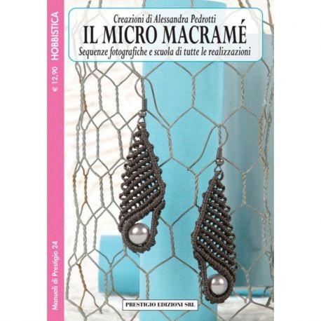 Il micro macramé 2 di Alessandra Pedrotti - MP 24