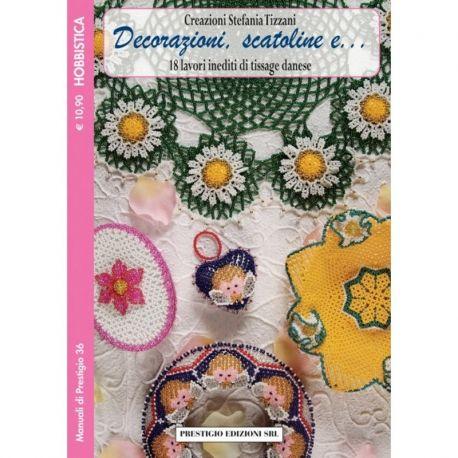 Decorazioni, scatoline e... di Stefania Tizzani - MP 36