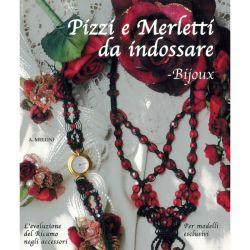 Pizzi e merletti da indossare di Anna Meloni