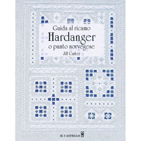 Guida al ricamo Hardanger o punto norvegese di Jill Carter