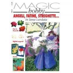Magic hobby - Angeli, fatine, streghette... in lana cardata