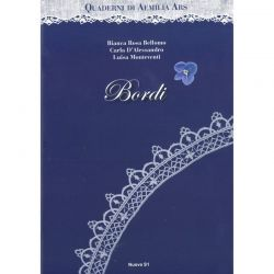 Quaderni di Aemilia Ars - Bordi di Bianca Rosa Bellomo, Carla D'Alessandro, Luisa Monteventi