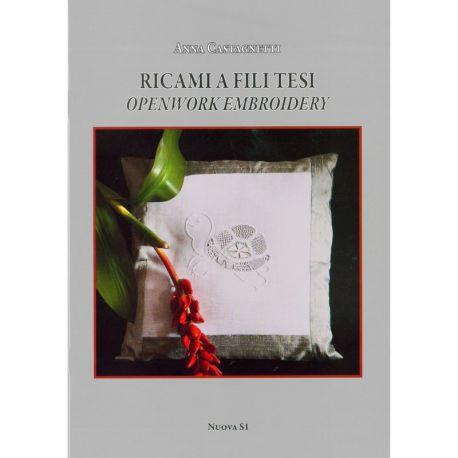 Ricami a fili tesi di Anna Castagnetti (Openwork Embroidery)