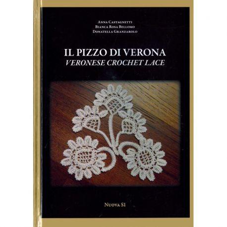 Il pizzo di Verona di Anna Castagnetti, Bianca Rosa Bellomo Donatella Granzarolo (Veronese Crohet Lace)
