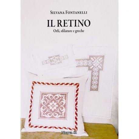 Il retino - orli, sfilature e greche di Silvana Fontanelli