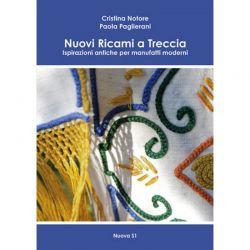 Nuovi ricami a treccia di Cristina Notore, Paola Paglierani