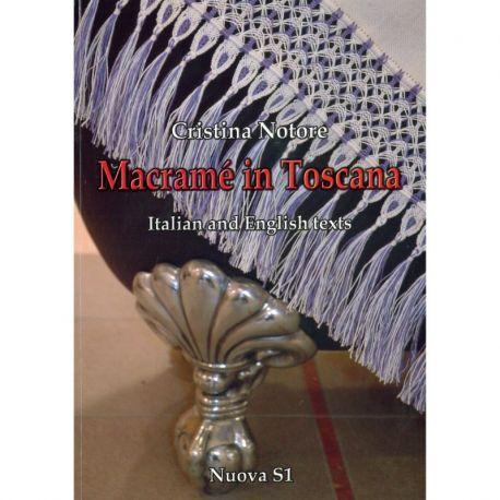 Macramé in Toscana di Cristina Notore
