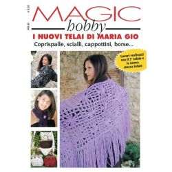 Magic hobby - I nuovi telai di Maria Gio' - MH 68