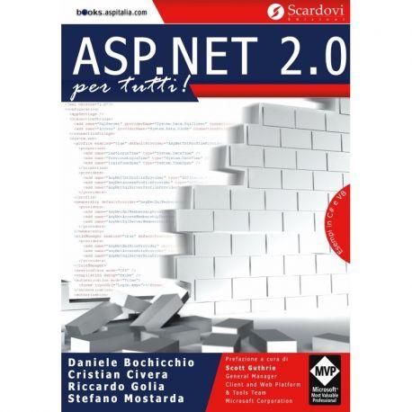 ASP.NET 2.0 per tutti di Daniele Bochicchio, Cristian Civera, Riccardo Golia e Stefano Mostarda