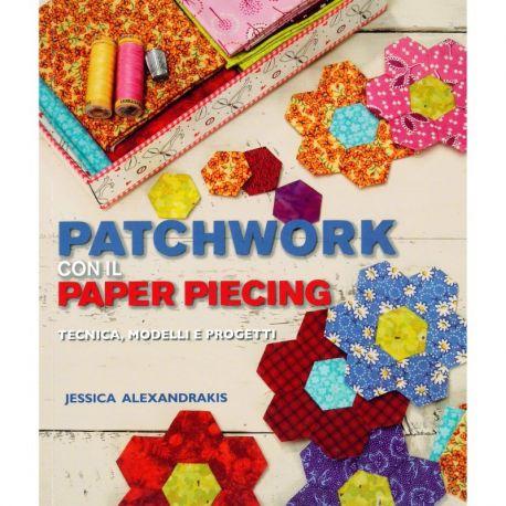 Patchwork con il paper piecing di Jessica Alexandrakis