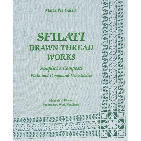 Sfilati semplici e composti di Maria Pia Gaiart