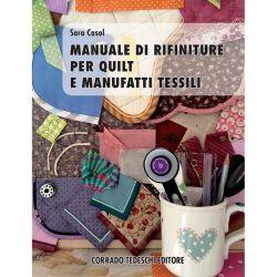 Manuale di rifiniture per quilt e manufatti tessili di Sara Casol