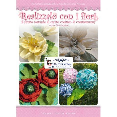 Realizzalo con i fiori - il primo manuale di cucito creativo di Creativemamy